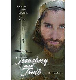 Pauline Books & Publishing Treachery and Truth: A Story of Sinners, Servants, and Saints