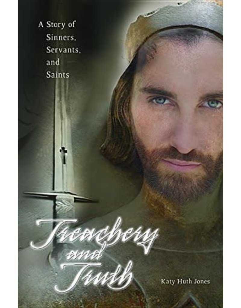Pauline Books & Publishing Treachery and Truth: A Story of Sinners, Servants, and Saints