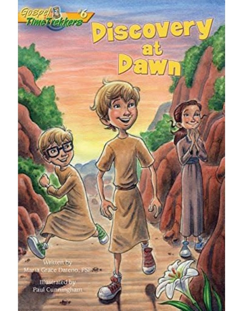 Pauline Books & Publishing Discovery at Dawn (Gospel Time Trekkers #6)