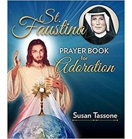 Our Sunday Visitor St. Faustina Prayer Book For Adoration