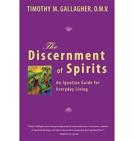 Crossroads Publishing The Discernment of Spirits: An Ignatian Guide for Everyday Living