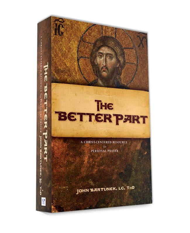 ministry23 The Better Part: A Christ-Centered Resource for Personal Prayer