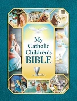 Scepter Publishers My Catholic Children's Bible