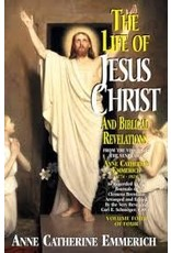 Tan Books The Life of Jesus Christ and Biblical Revelations: From the Visions of Blessed Anne Catherine Emmerich