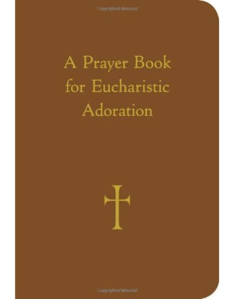 Loyola Press A Prayer Book for Eucharistic Adoration