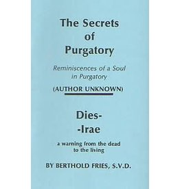JMJ Books and Religious Goods The Secrets of Purgatory: Reminiscences of a Soul in Purgatory