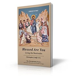ministry23 Blessed Are You: Living the Beatitudes