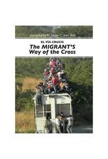 Liguori Publications El vía Crucis: The Migrant's Way of the Cross