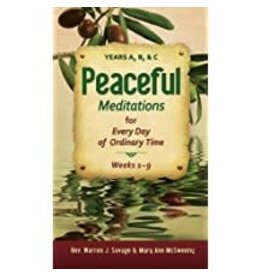 Liguori Publications Peaceful Meditations for Every Day in Ordinary Time: Years A, B, & C
