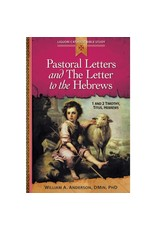 Liguori Publications Pastoral Letters and The Letter to the Hebrews: 1 and 2 Timothy, Titus, Hebrews