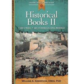Liguori Publications Historical Books II: 1 and 2 Kings, 1 and 2 Chronicles, Ezra, Nehemiah