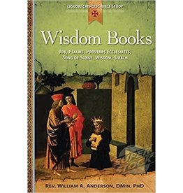 Liguori Publications Wisdom Books: Job, Psalms, Proverbs, Ecclesiastes, Song of Songs, Wisdom, Sirach (Ben Sira)