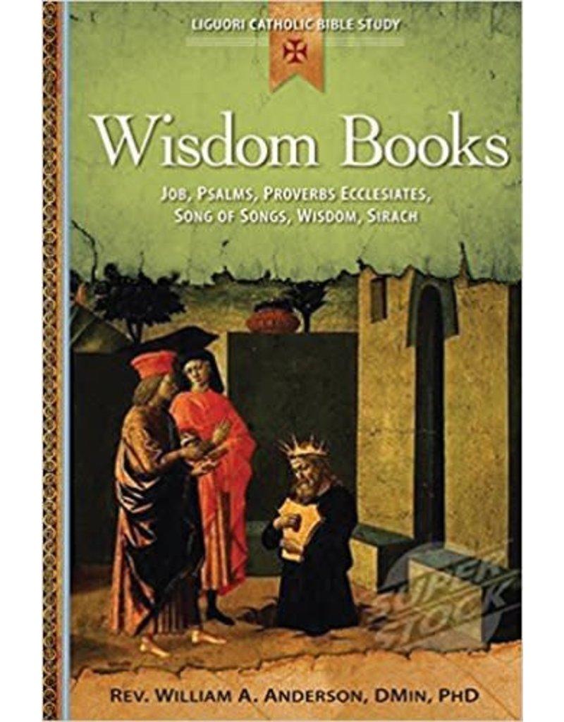 Liguori Publications Wisdom Books: Job, Psalms, Proverbs, Ecclesiastes, Song of Songs, Wisdom, Sirach (Ben Sira)