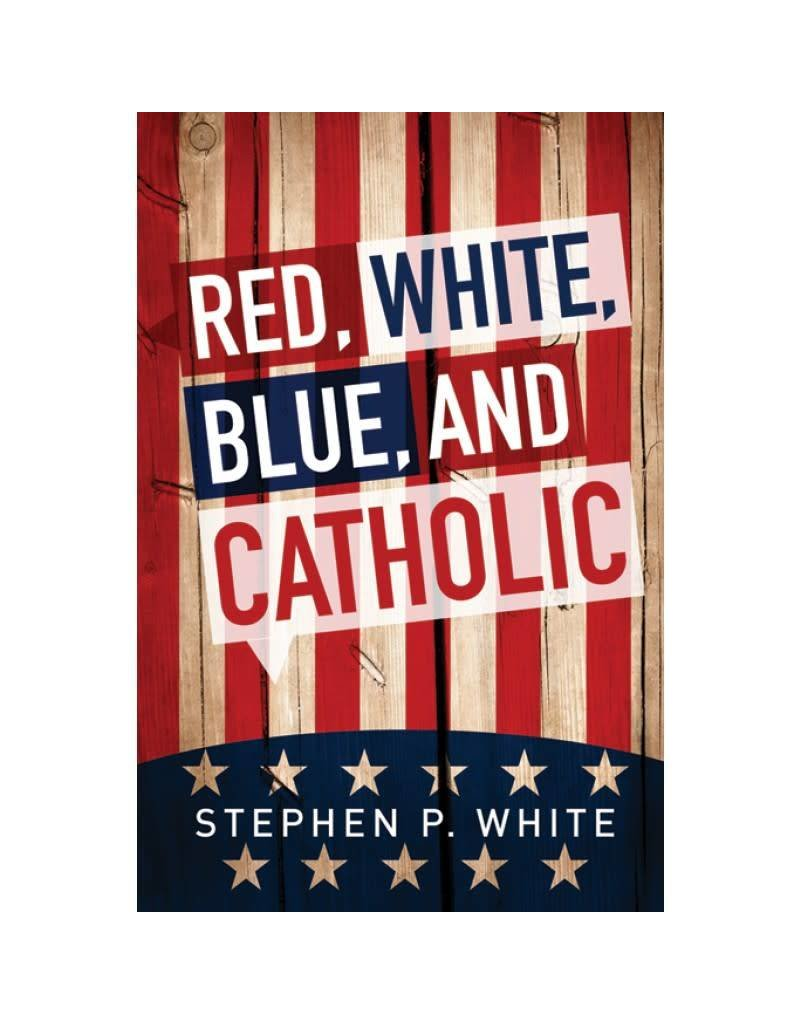 Liguori Publications Red, White, Blue, and Catholic