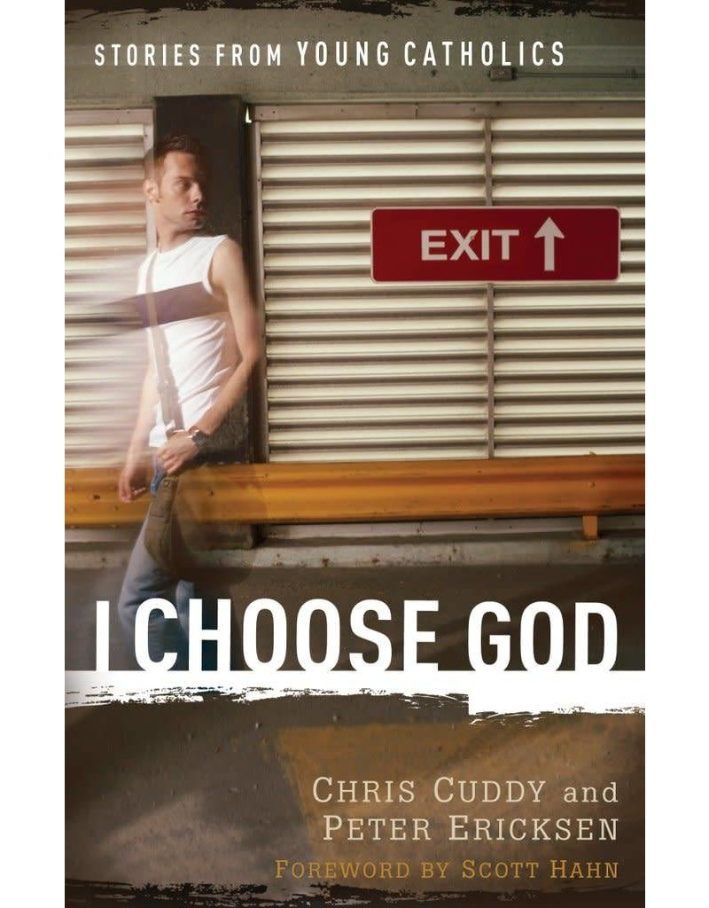 Servant Books I Choose God: Stories From Young Catholics