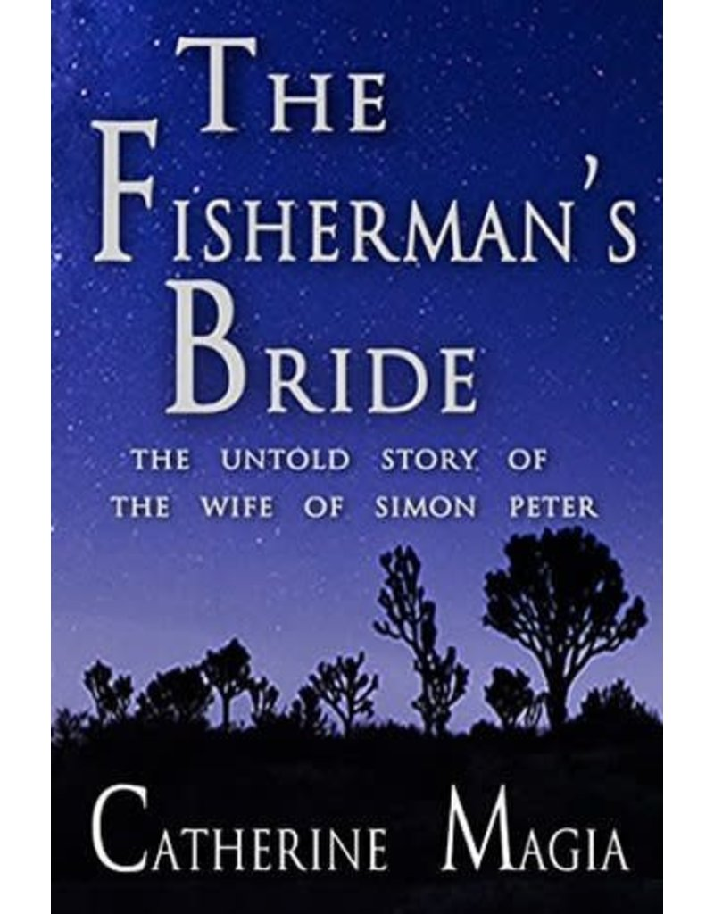 Createspace Independent Publishing Platform The Fisherman's Bride: The Untold Story of the Wife of Simon Peter