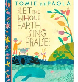 G.P. Putnam's Sons Books for Young Readers Let the Whole Earth Sing Praise