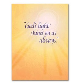 The Printery House God's Light Shines on Us Always - Serious Illness Greeting Card