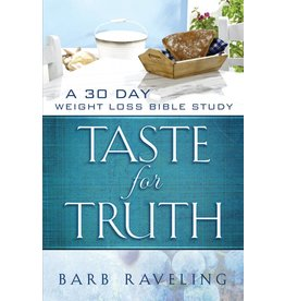 Truthway Press Taste for Truth: A 30 Day Weight Loss Bible Study