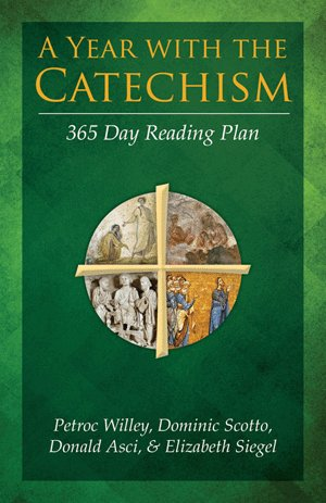 Our Sunday Visitor A Year with the Catechism: 365 Day Reading Plan