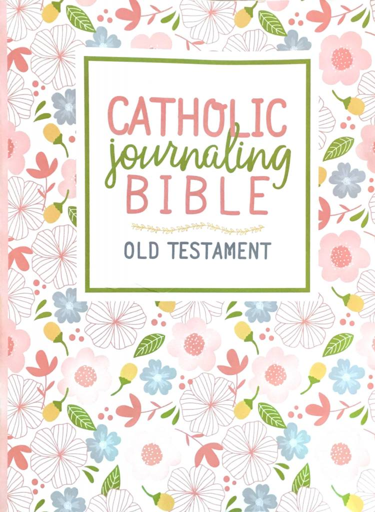 Catholic Art Publishers The Catholic Journaling Bible Old Testament