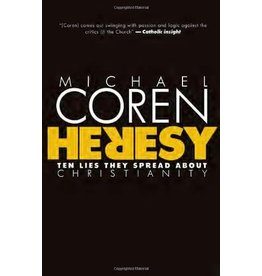 Signal Books Heresy: Ten Lies They Spread About Christianity