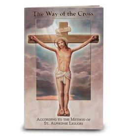 WJ Hirten The Way of the Cross: According to the Method of St. Alphonse Liguori