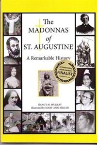 The Madonnas of St. Augustine