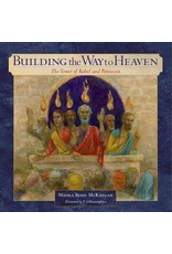 Emmaus Road Publishing Building the Way to Heaven: The Tower of Babel and Pentecost