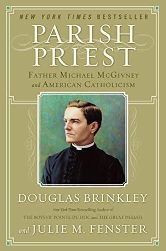 Harper Collins Parish Priest: Father Michael McGivney and American Catholicism