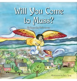 Marian Press Will You Come to Mass?