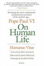 Ignatius Press On Human Life: Humanae Vitae