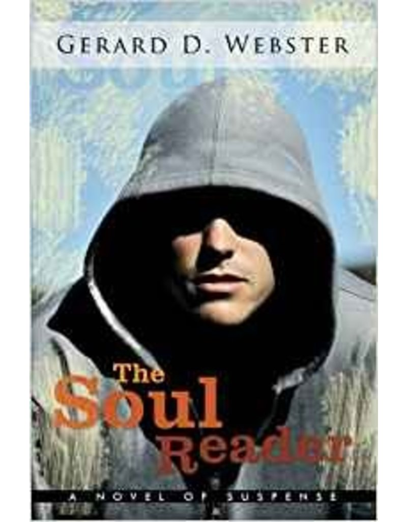 Westbow Press The Soul Reader: A Novel of Suspense