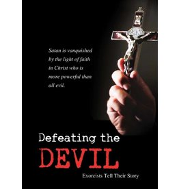 Ignatius Press Defeating the Devil: Exorcists Tell Their Story