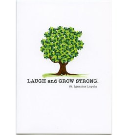 Pio Prints Laugh and Grow Strong Greeting Card
