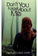 Full Quiver Publishing Don't You Forget About Me