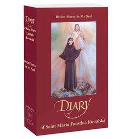 Marian Press Diary of Saint Maria Faustina Kowalska: Divine Mercy in My Soul