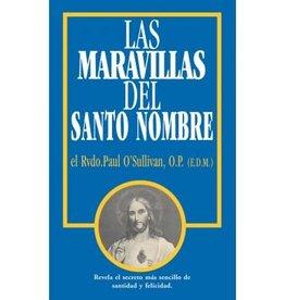Tan Books Las Maravillas del Santo Nombre