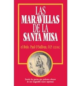 Tan Books Las Maravillas de la Santa Misa