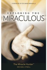 Our Sunday Visitor Exploring the Miraculous