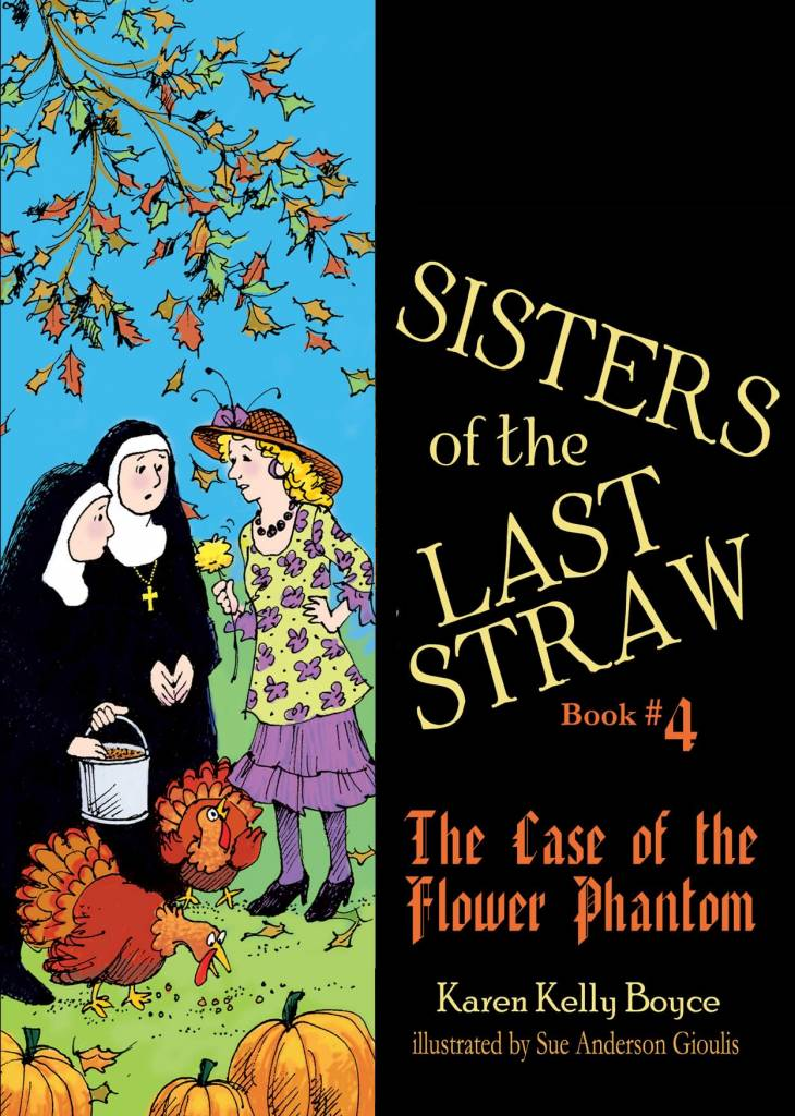 Tan Books Sisters of the Last Straw Vol 4: The Case of the Flower Phantom
