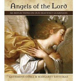 Our Sunday Visitor Angels of the Lord 365 Reflections on Our Heavenly Guardians