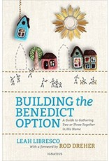 Ignatius Press Building the Benedict Option
