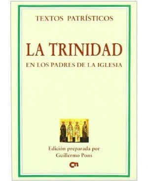 Editorial Ciudad Nueva La Trinidad en los Padres de la Iglesia