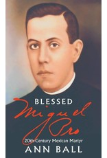 Tan Books Blessed Miguel Pro: 20th Century Mexican Martyr