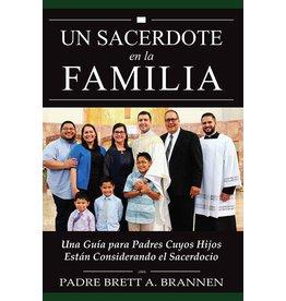 Vianney Vocations Un Sacerdote en la Familia: Una Guía para Padres Cuyos Hijos Están Considerando el Sacerdocio