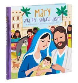 Hallmark Mary and Her Faithful Heart Book