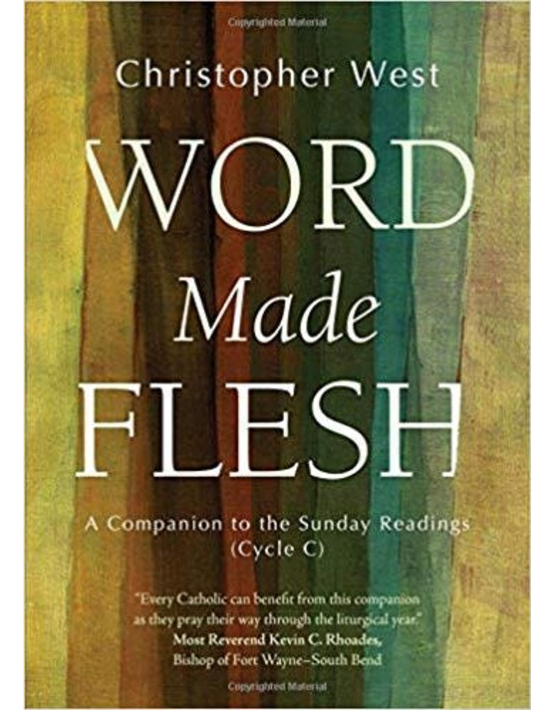 Ave Maria Press Word Made Flesh A Companion to the Sunday Readings Cycle C