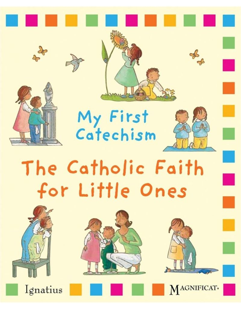 Ignatius Press My First Catechism: The Catholic Faith for Little Ones