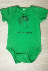The Coin Laundry Onesie- I Will Be Mighty Acorn